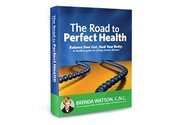 The Road to Perfect Health by Brenda Watson